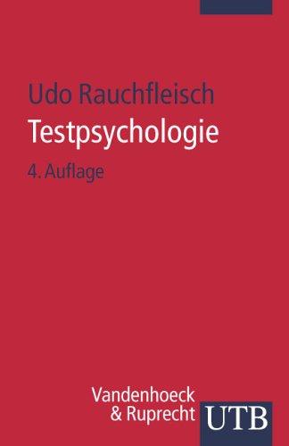 Testpsychologie: Eine Einführung in die Psychodiagnostik