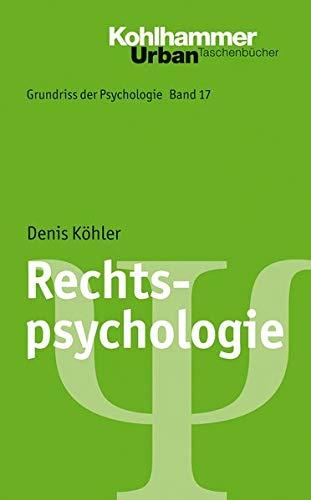 Grundriss der Psychologie: Rechtspsychologie