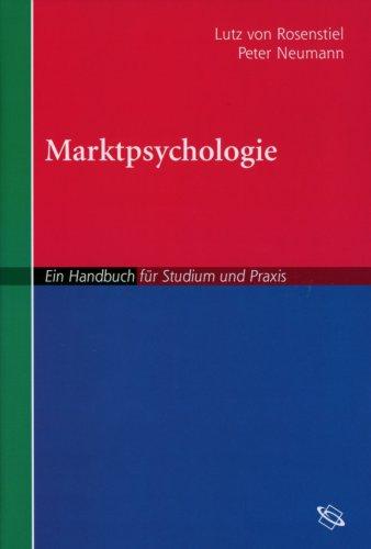 Marktpsychologie: Ein Handbuch für Studium und Praxis