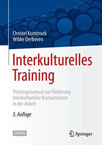 Interkulturelles Training: Trainingsmanual zur Förderung interkultureller Kompetenzen in...