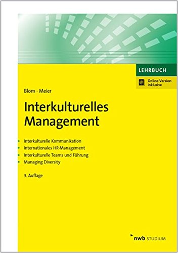 Interkulturelles Management: Interkulturelle Kommunikation. Internationales HR-Management....