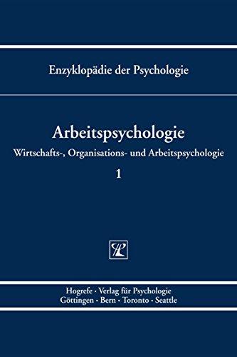 Enzyklopädie der Psychologie: Arbeitspsychologie: Bd. D/III/1