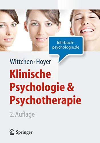 Klinische Psychologie & Psychotherapie (Lehrbuch mit Online-Materialien)...