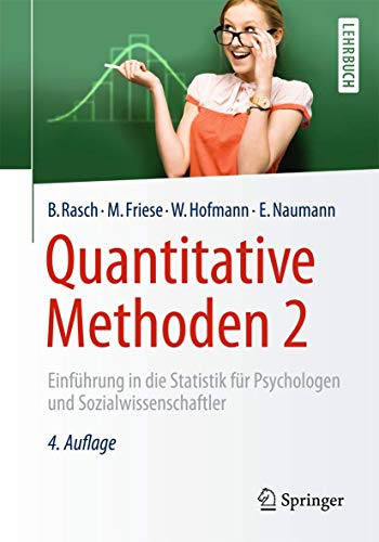 Quantitative Methoden 2: Einführung in die Statistik für Psychologen und...