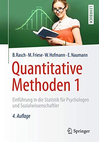 Quantitative Methoden 1: Einführung in die Statistik für Psychologen und...