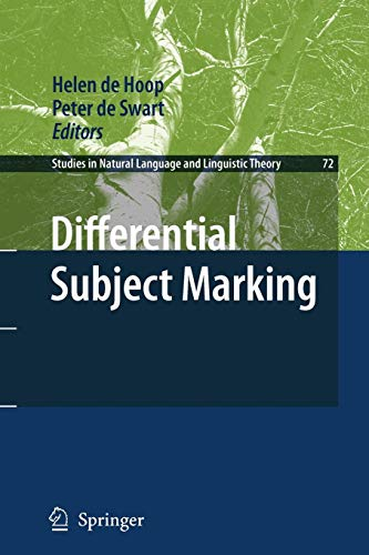 Differential Subject Marking (Studies in Natural Language and Linguistic Theory, Band 72)