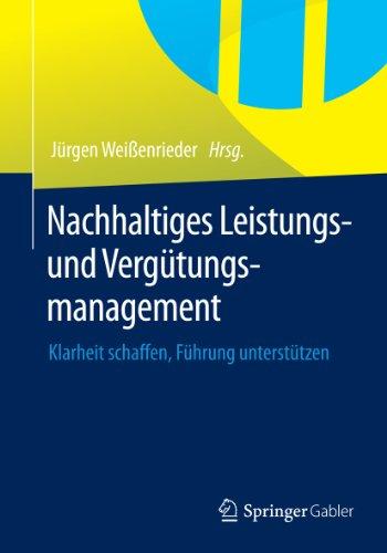 Nachhaltiges Leistungs- und Vergütungsmanagement: Klarheit schaffen, Führung...