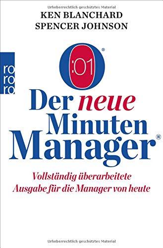 Der neue Minuten Manager: Vollständig überarbeitete Ausgabe für die Manager von heute...