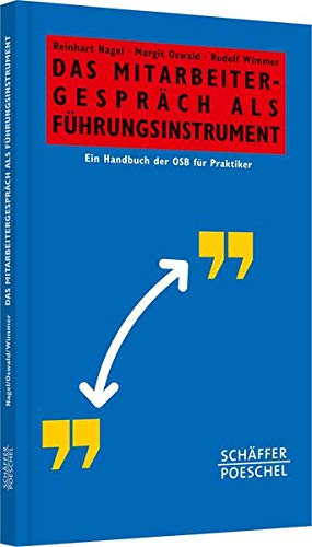 Das Mitarbeitergespräch als Führungsinstrument: Ein Handbuch der OSB für Praktiker...