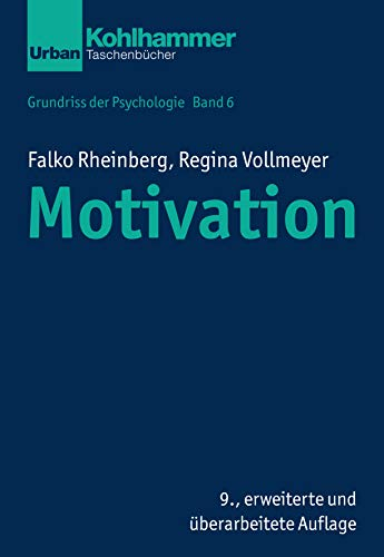 Grundriss der Psychologie: Motivation