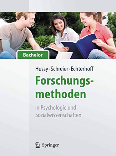 Forschungsmethoden in Psychologie und Sozialwissenschaften - für Bachelor...