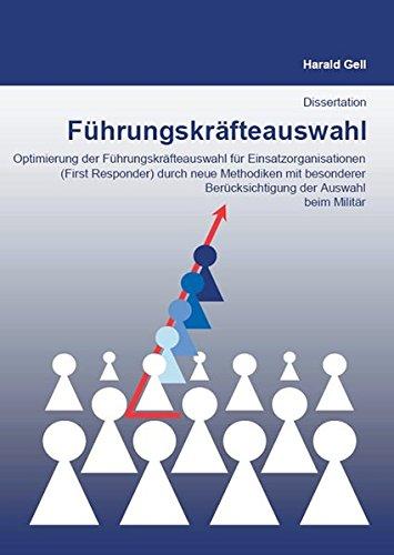 Führungskräfteauswahl: Optimierung der Führungskräfteauswahl für...