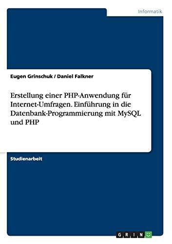 Erstellung einer PHP-Anwendung für Internet-Umfragen. Einführung in die...