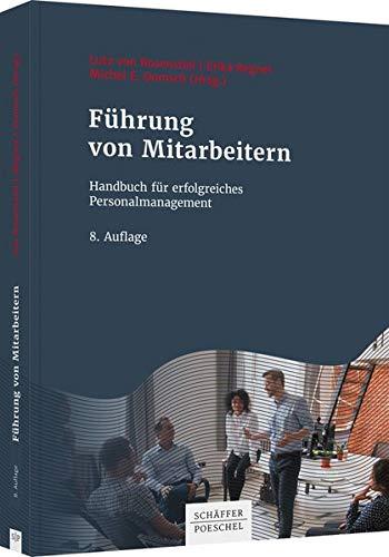 Führung von Mitarbeitern: Handbuch für erfolgreiches Personalmanagement