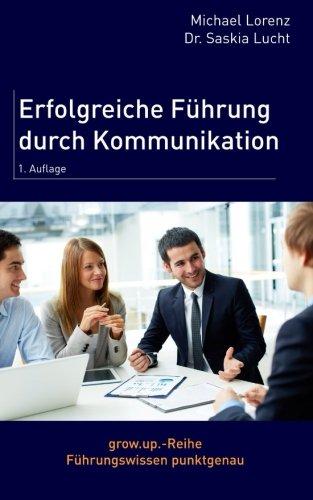 Erfolgreiche Führung durch Kommunikation