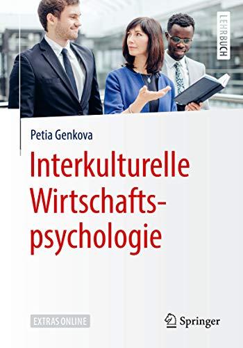 Interkulturelle Wirtschaftspsychologie (Springer-Lehrbuch)