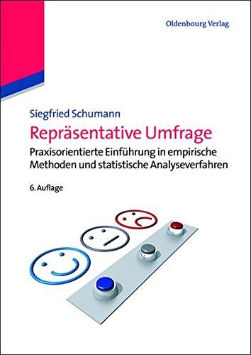 Repräsentative Umfrage: Praxisorientierte Einführung in empirische Methoden und...