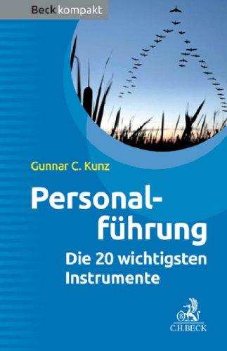 Personalführung: Die 20 wichtigsten Instrumente (Beck kompakt)