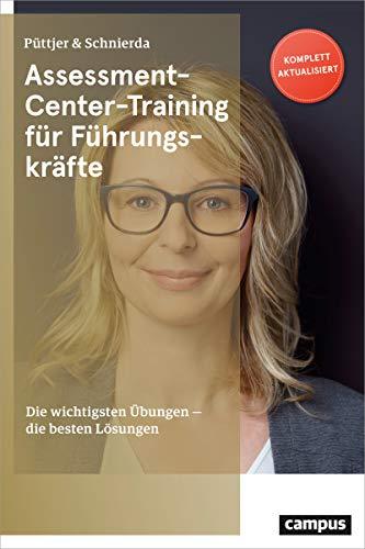Assessment-Center-Training für Führungskräfte: Die wichtigsten Übungen - die besten...