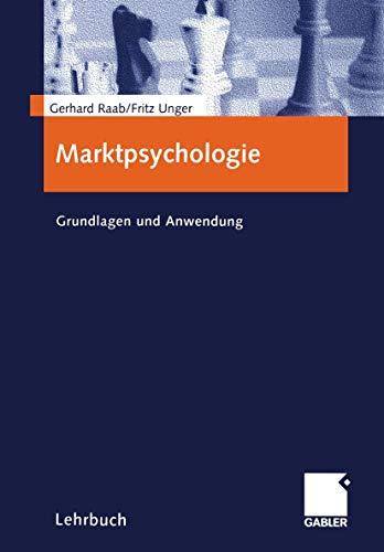 Marktpsychologie. Grundlagen und Anwendung
