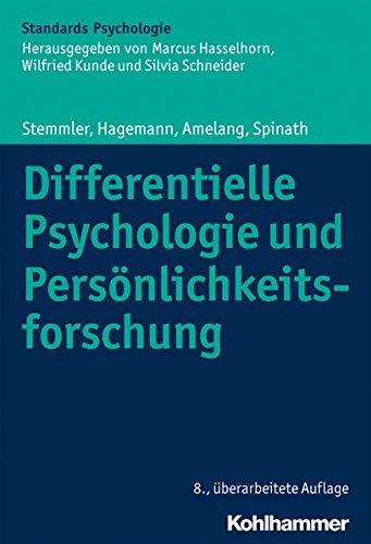 Differentielle Psychologie und Persönlichkeitsforschung (Kohlhammer Standards...