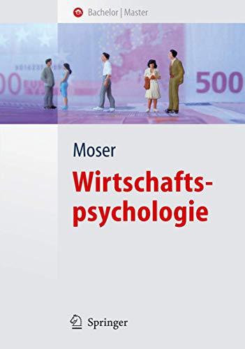 Wirtschaftspsychologie (Springer-Lehrbuch)