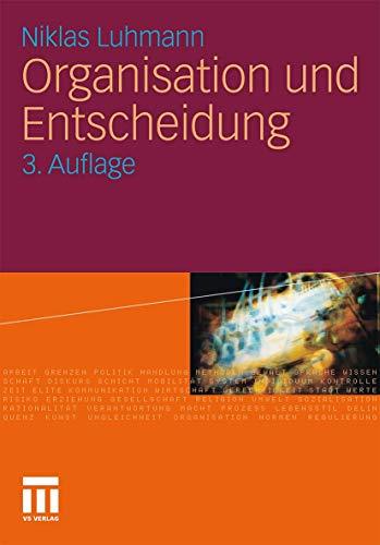 Organisation und Entscheidung (Rheinisch-Westfälische Akademie der Wissenschaften (232),...