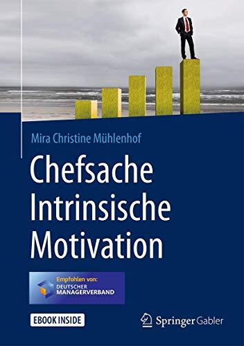 Chefsache Intrinsische Motivation