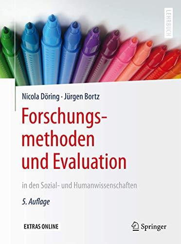 Forschungsmethoden und Evaluation in den Sozial- und Humanwissenschaften...