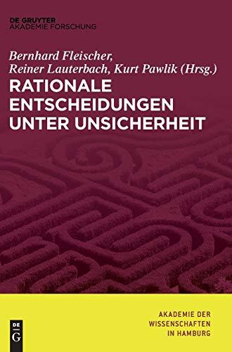 Rationale Entscheidungen unter Unsicherheit (Abhandlungen der Akademie der Wissenschaften...