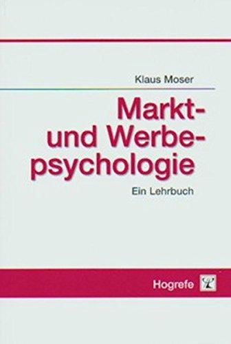 Markt- und Werbepsychologie: Ein Lehrbuch