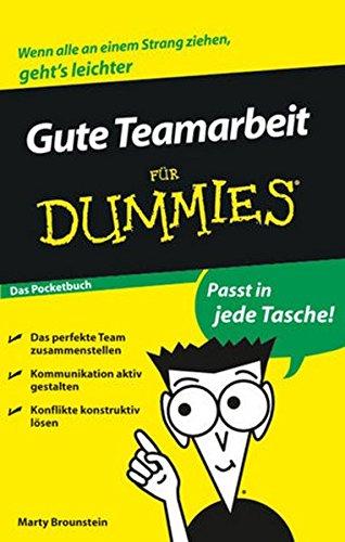 Gute Teamarbeit für Dummies Das Pocketbuch