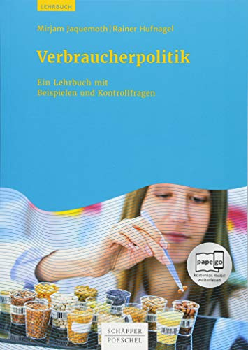 Verbraucherpolitik: Ein Lehrbuch mit Beispielen und Kontrollfragen