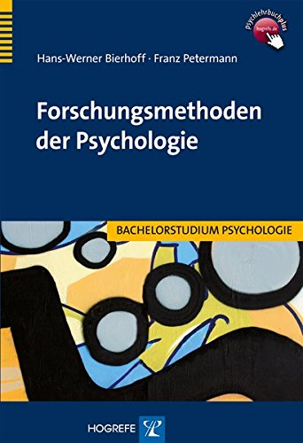 Forschungsmethoden der Psychologie (Bachelorstudium Psychologie)