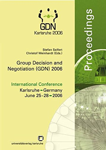 Group decision and negotiation (GDN) 2006