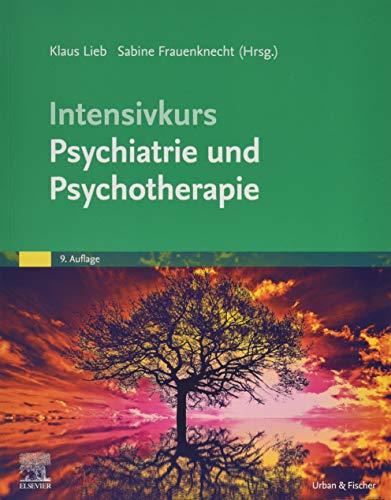 Intensivkurs Psychiatrie und Psychotherapie