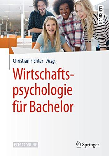 Wirtschaftspsychologie für Bachelor: Ein Hörbuch (Springer-Lehrbuch)