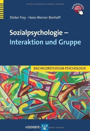 Sozialpsychologie - Interaktion und Gruppe (Bachelorstudium Psychologie)