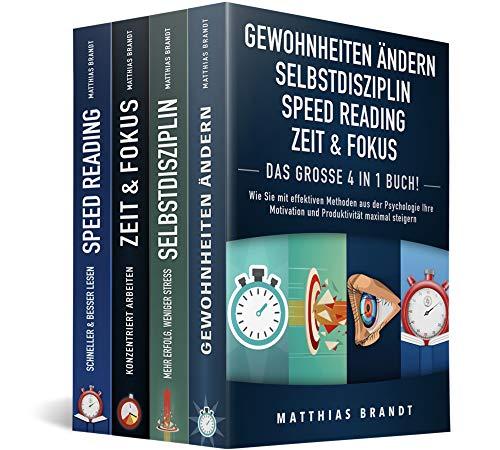 GEWOHNHEITEN ÄNDERN | SELBSTDISZIPLIN | ZEIT & FOKUS | SPEED READING - Das Große 4 in 1...