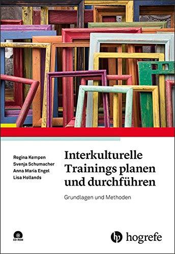Interkulturelle Trainings planen und durchführen: Grundlagen und Methoden