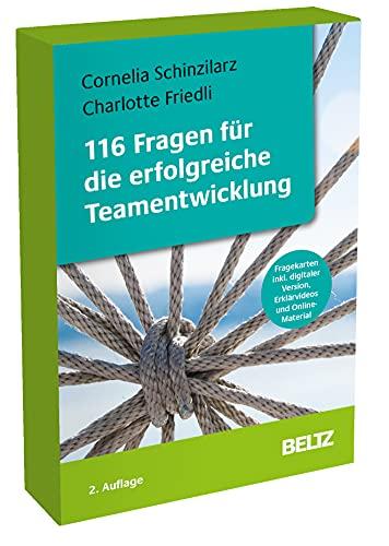 116 Fragen für die erfolgreiche Teamentwicklung: Fragekarten inklusive digitaler Version,...