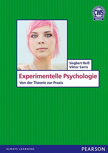 Experiment. Psychologie (Pearson Studium - Psychologie)
