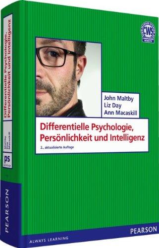 Differentielle Psychologie, Persönlichkeit und Intelligenz. Einführung in die...