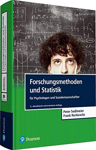 Forschungsmethoden und Statistik für Psychologen und Sozialwissenschaftler (Pearson...