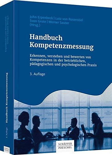Handbuch Kompetenzmessung: Erkennen, verstehen und bewerten von Kompetenzen in der...