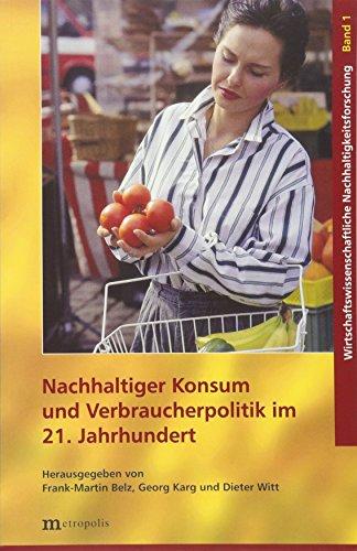 Nachhaltiger Konsum und Verbraucherpolitik im 21. Jahrhundert...