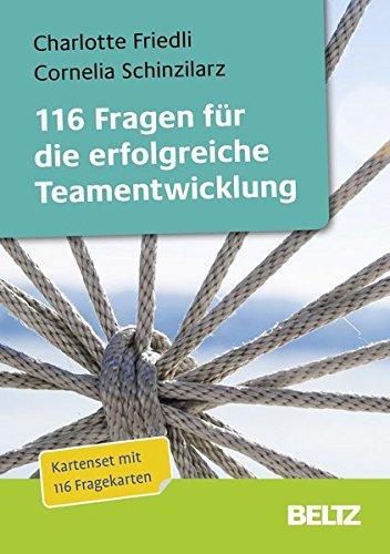 116 Fragen für die erfolgreiche Teamentwicklung: Fragekarten mit 16-seitigem Booklet und...